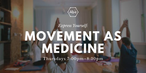 Express Yourself: Movement as Medicine