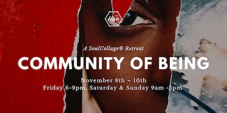 COMMUNITY OF BEING: A SoulCollage® Retreat tickets