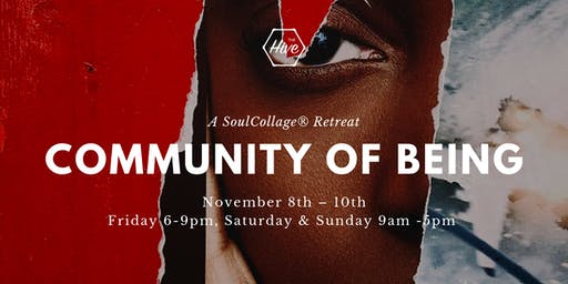 COMMUNITY OF BEING: A SoulCollage® Retreat