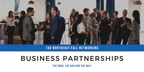 TAB Northeast: Business Partnerships - The Good, The Bad and The Ugly tickets