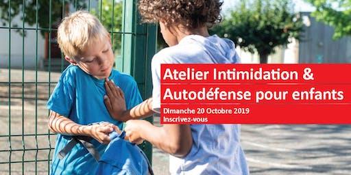Intimidation & Autodéfense pour Enfants: Dimanche 20 Octobre 2019