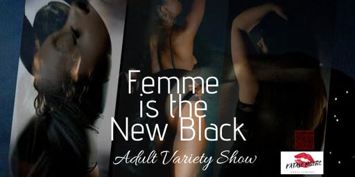 Femme is the New Black