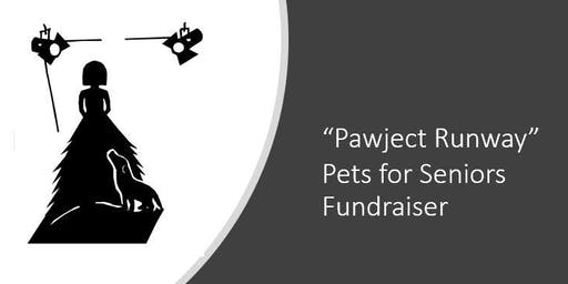 Pawject Runway - Pets for Seniors Fundraiser
