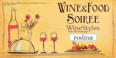 Wine & Food Soiree at Rodina