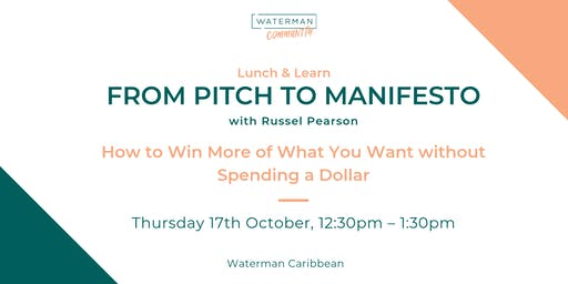 From Pitch to Manifesto