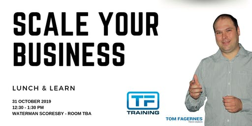 Scale Your Business - Lunch & Learn