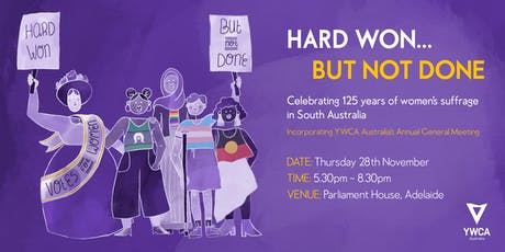 Hard Won... But Not Done: Celebrating 125 years of women's suffrage in SA tickets
