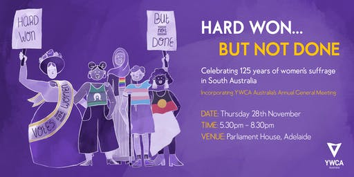 Hard Won... But Not Done: Celebrating 125 years of women's suffrage in SA