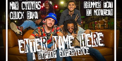 Enter Name Here (A HipHop Experience)