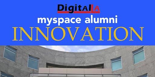 MySpace Alumni: Innovation Panel and Mixer