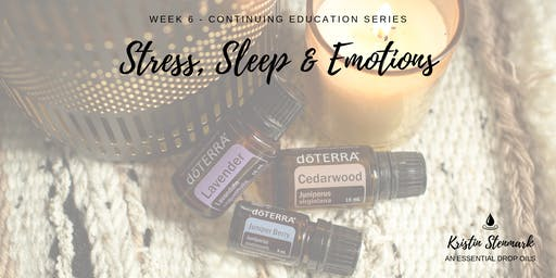 Sleep, Stress and Emotions