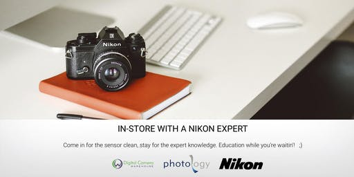 In-store with a Nikon Expert - 24/10/2019 - Melbourne