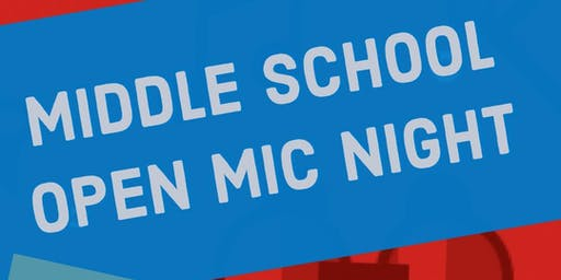Middle School Open Mic - October 26, 2019