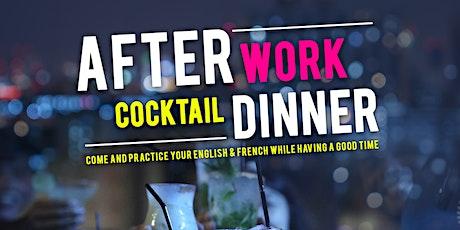 Afterwork Cocktail Dinner billets