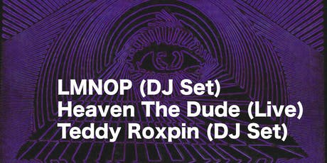 After Hours w/ LMNOP, Heaven The Dude, Teddy Roxpin tickets