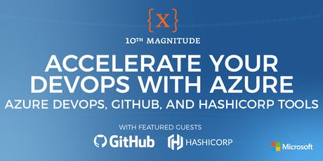 Accelerate Your Devops with Azure: Azure DevOps, GitHub, & HashiCorp Tools tickets
