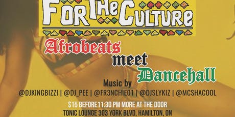 FOR THE CULTURE Afrobeats Meets Dancehall tickets