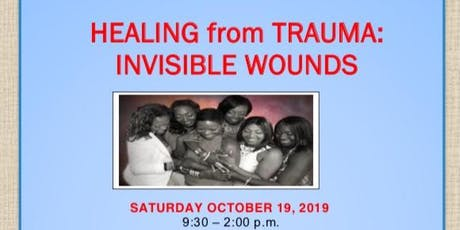 Healing From Trauma: Invisible Wounds tickets