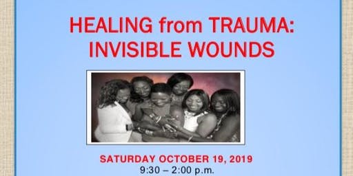 Healing From Trauma: Invisible Wounds