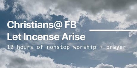 12-Hour Continuous Prayer and Worship at Facebook tickets
