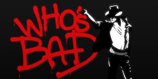 The Ultimate Michael Jackson Experience: Who's Bad