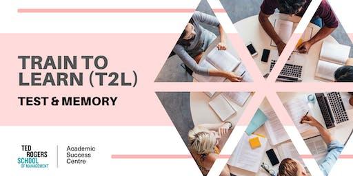 T2L: Tests & Memory