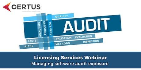 Licensing Services Webinar - Managing software audit exposure  tickets