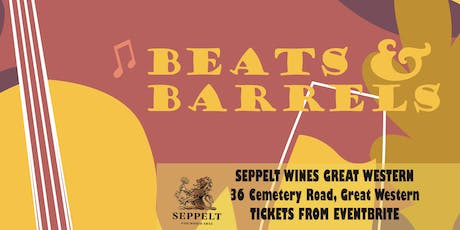 Beats and Barrels - a weekend of music, gourmet food and wine tickets