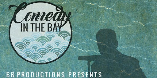 Comedy In The Bay