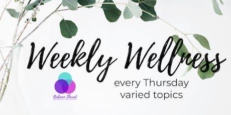 Weekly Wellness 2019 tickets
