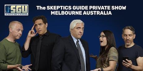 SGU Private Show - Melbourne AU 2019 tickets