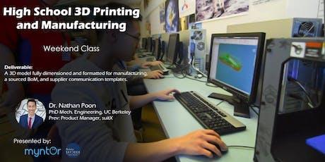 High School Student 3D Printing Weekend Class (October 2019) tickets