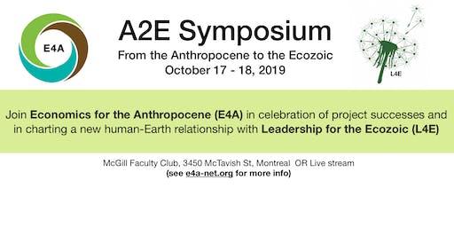 Anthropocene to the Ecozoic (A2E) Symposium