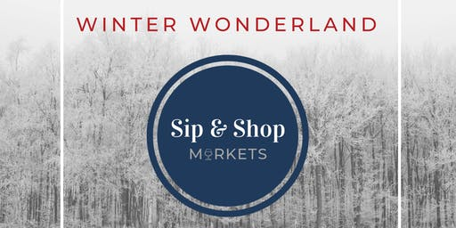 Winter Wonderland Sip & Shop Market