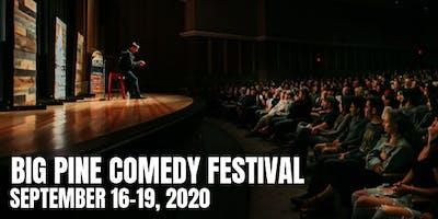Big Pine Comedy Festival 2020