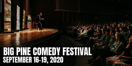 Big Pine Comedy Festival 2020 tickets