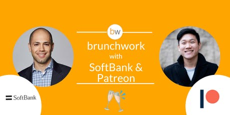 SoftBank Vision Fund & Patreon: brunchwork After Hours tickets