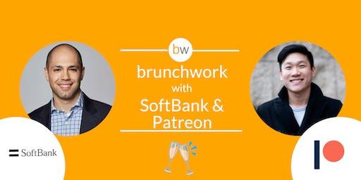 SoftBank Vision Fund & Patreon: brunchwork After Hours