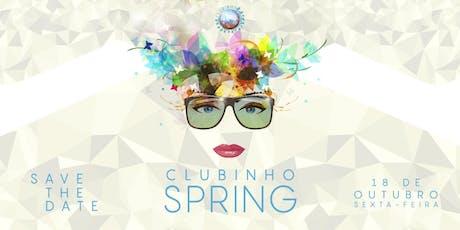 Clubinho Spring ingressos
