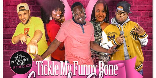 Tickle My Funny Bone Comedy Show   (SOLD OUT)
