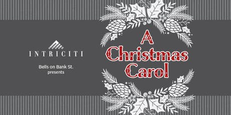 Bells on Bank St (Ottawa) - A Christmas Carol tickets