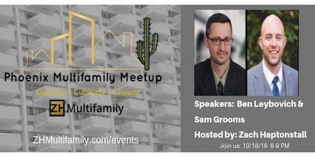 Phoenix Multifamily Meetup: Ben Leybovich & Sam Grooms tickets