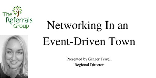 Networking in an Event-Driven Town