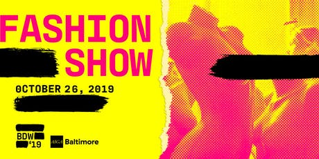 Design Week 2019 | Fashion Show & Closing Party tickets