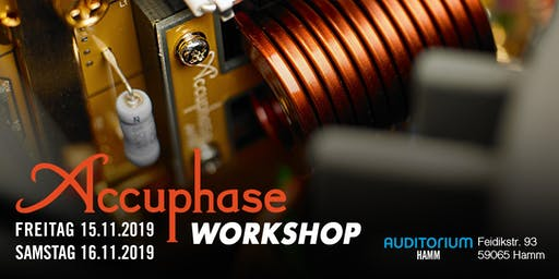 ACCUPHASE Workshop im AUDITORIUM Hamm