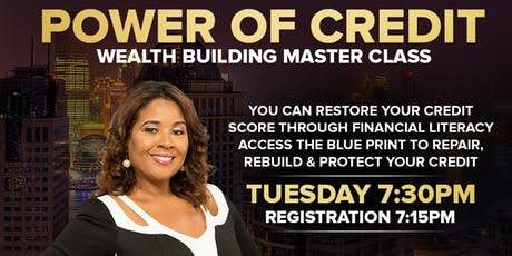 Learn The Power Of Credit and Building Wealth tickets