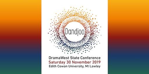 DramaWest State Conference 2019: Dandjoo