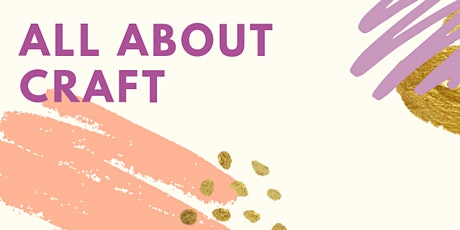 Week 2 - All About Craft tickets