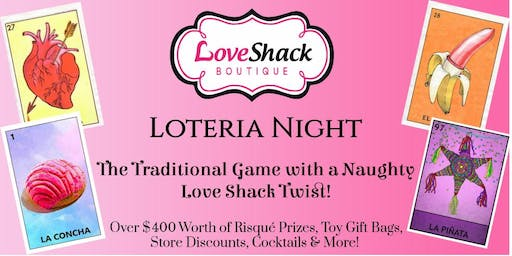Loteria Night - With A Naughty Love Shack Twist!