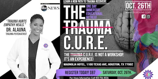 The Trauma C.U.R.E. : Understanding the Biology that Drives Your Psychology